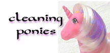 Cleaning Ponies